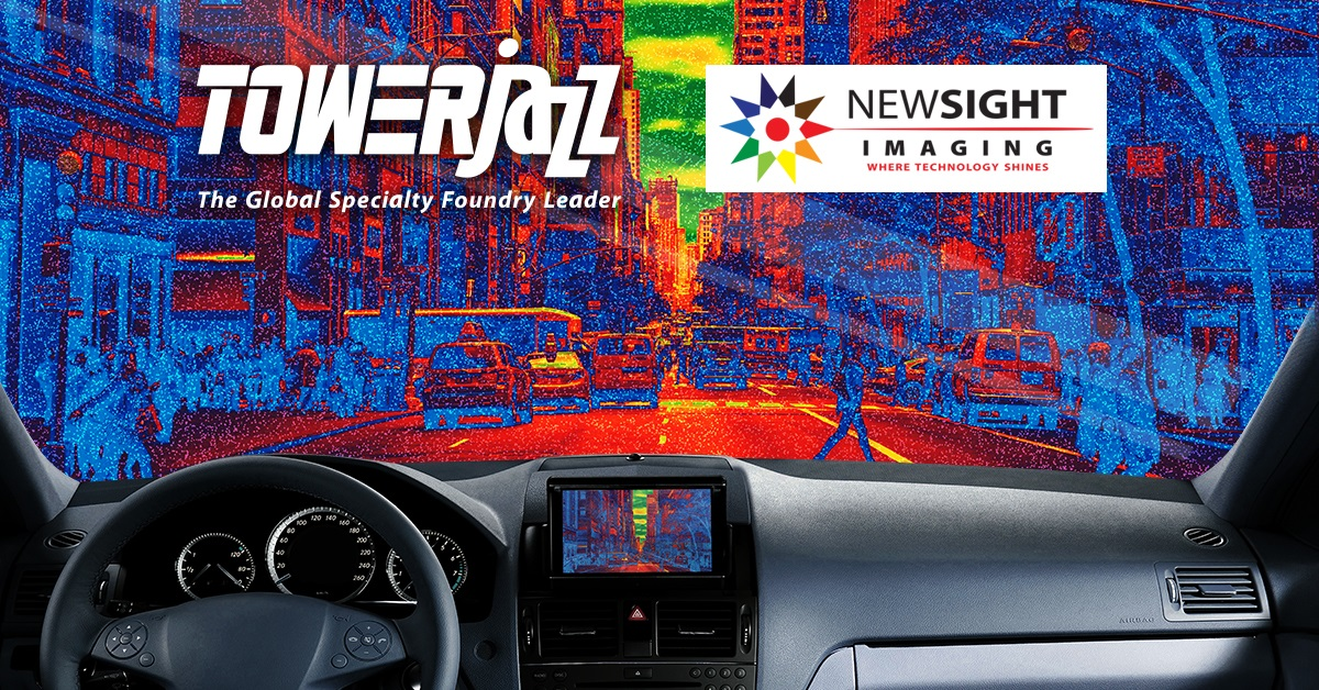 TowerJazz and Newsight Imaging Announce Advanced CMOS Image Sensor Chips